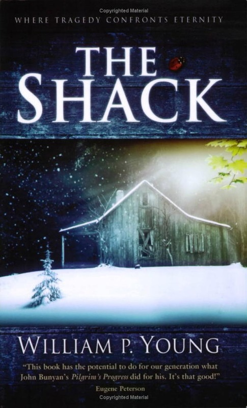 The Shack: Where Tragedy Confronts Eternity by Wm. Paul Young